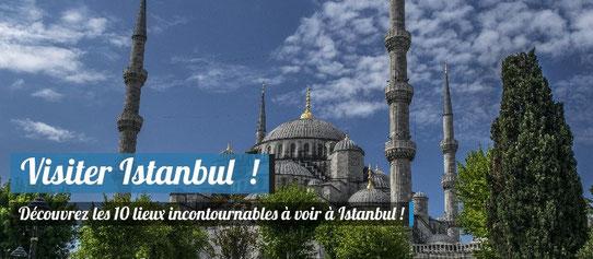 10 Lieux incontournables à Istanbul