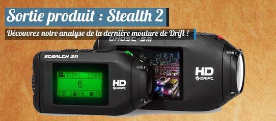 Test et Avis de la nouvelle caméra embarquée Drift Innovation Stealth 2