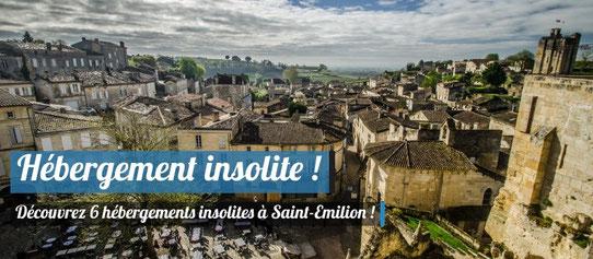 Hébergements insolites - Saint-Emilion