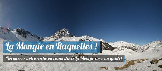 La Mongie en Raquettes !