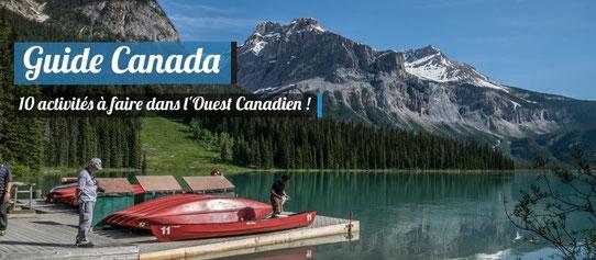 10 choses à faire dans l'ouest Canadien