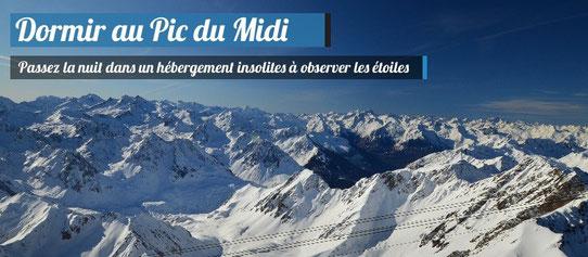 Dormir au Pic du Midi, Pyrénées