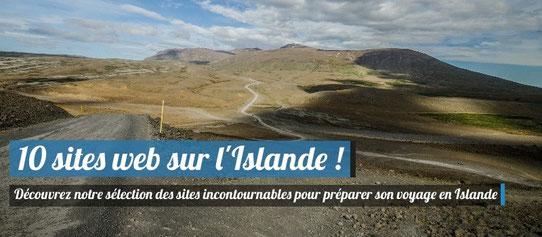 10 sites web incontournables - Voyage en Islande
