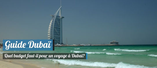 Guide Dubai - Budget Voyage
