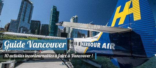 Guide Vancouver - 10 activités incontournables à faire à Vancouver