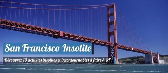 Guide San Francisco - Activités insolites