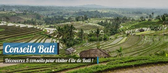 5 conseils voyage pour visiter Bali !