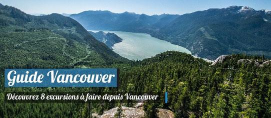 Guide Vancouver - 8 excursions à faire depuis Vancouver