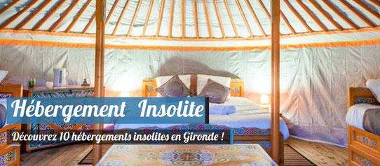 10 hébergements insolites en Gironde !