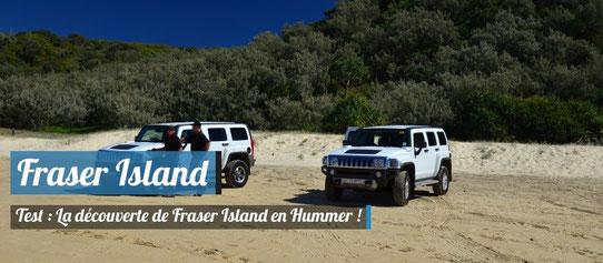 Visiter Fraser Island en Hummer !