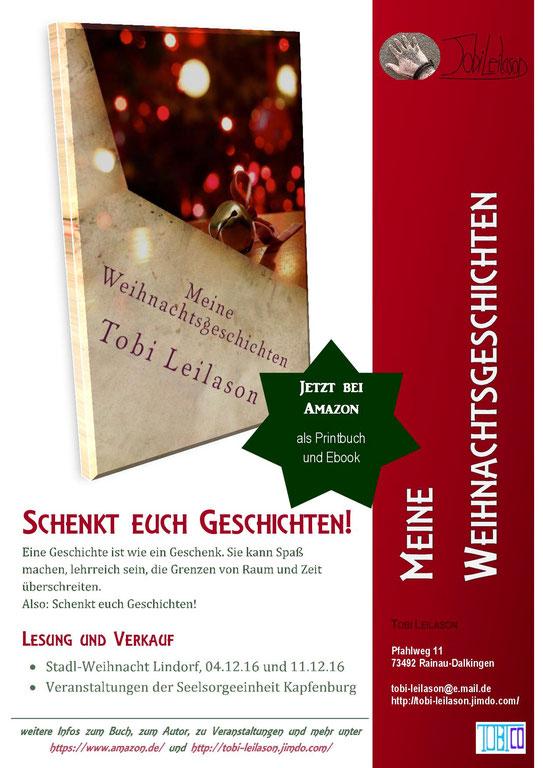 """Plakat """"Schenkt euch Geschichten"""" mit Cover des Buches """"Meine Weihnachtsgeschichten"""", Informationen zum Inhalt, zu Lesungen und Kontaktdaten"""