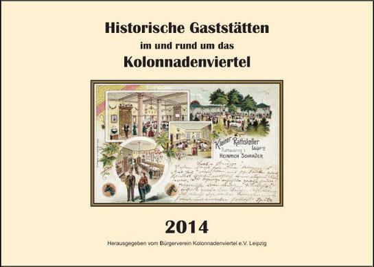 Kalender 2014 Historische Gaststätten im und rund um das Kolonnadenviertel