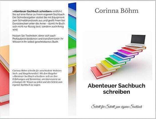 Schreibratgeber: Abenteuer Sachbuch schreiben - Schritt für Schritt zum eigenen Sachbuch als E-Book und Taschenbuch erhältlich