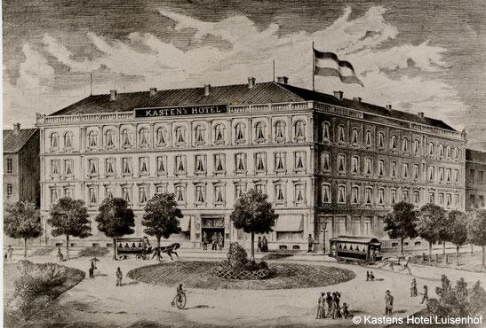 Kastens Hotel Luisenhof, Hotelfassade 1856 (Wikipedia) Heute 5* Luxushotel am gleichen Standort