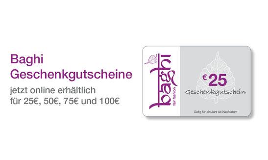 Baghi´s Geschenkgutscheine im Wert von 25, 50, 75 und 100  Euro