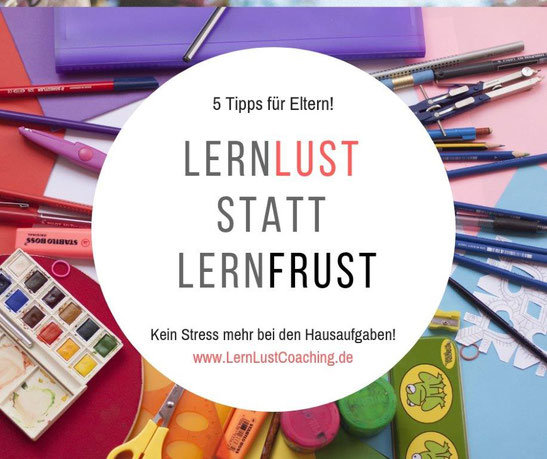 Webinar Lernlust statt Lernfrust leichter lernen Hausaufgaben lerncoching lerntyp lernstrategien