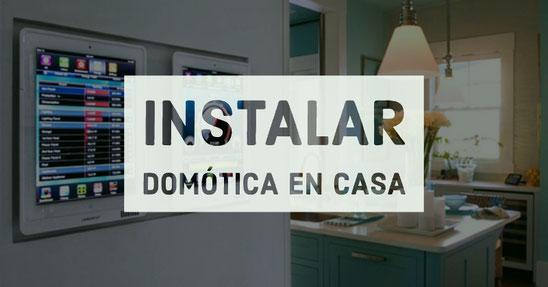 instalar domotica en casa