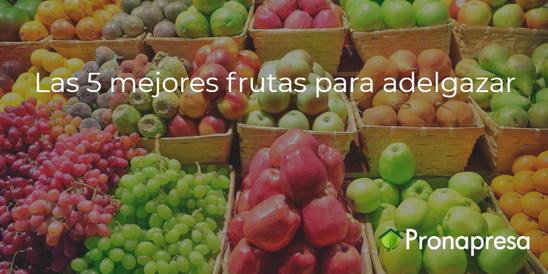 Las 5 mejores frutas para adelgazar