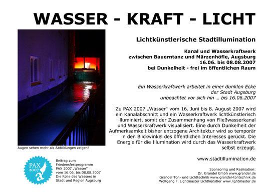 Dokumentation Stadtillumination Stadt Augsburg Wasser - Kraft - Licht PAX 2007 - Wolfgang F. Lightmaster
