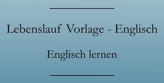bewerben auf englisch was gehrt in einen englischen lebenslauf cv fr uk und irland - Was Gehort In Eine Bewerbung
