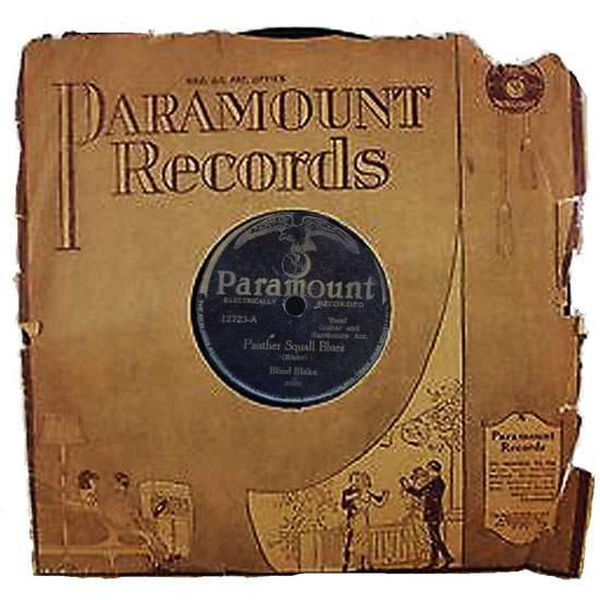 . . .  .    .        Paramount Records dans les années 20.  Blind Blake. Panther Squall Blues.