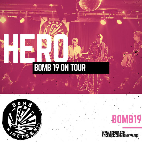 Hero - BOMB NINETEEN (Tour Slideshow)