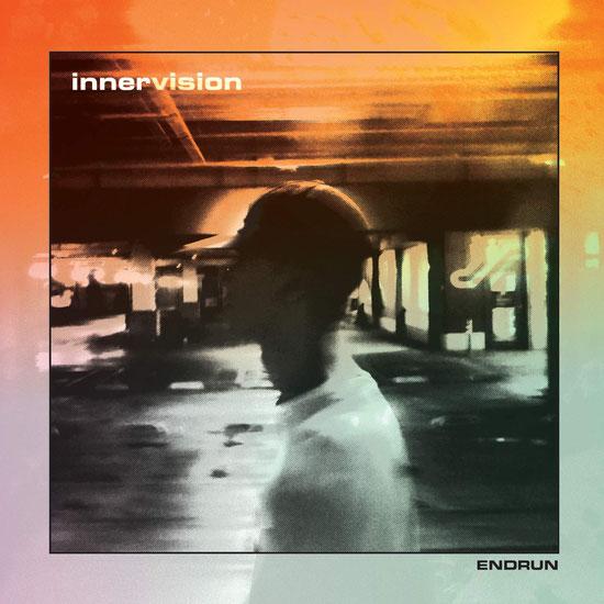 ENDRUN - Innervision