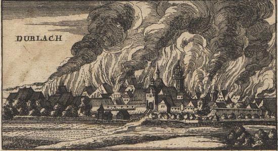 'Franckreichs Geist' in Aktion, 1689:  Französische Truppen verheeren im Pfälzischen Erbfolgekrieg die Stadt Durlach*