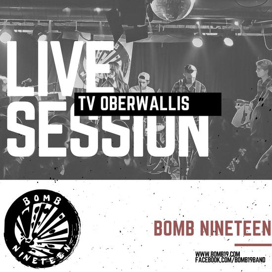 Live Session von BOMB NINETEEN beim TV Oberwallis!