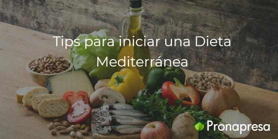 Tips para iniciar una Dieta Mediterránea