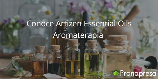 Conoce Artizen Essential Oils Aromaterapia