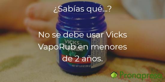 ¿Por qué no se debe usar Vicks VapoRub en menores de dos años?