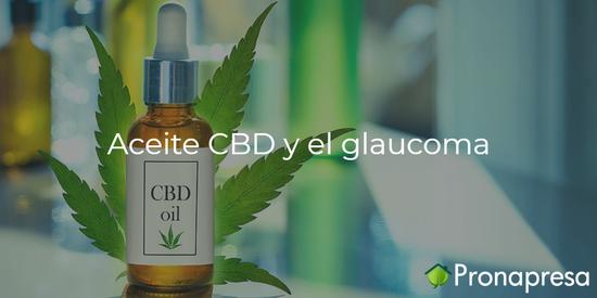Aceite CBD y el glaucoma