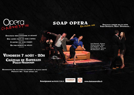 Chateau Saveilles - Notice about Soap operato be given on August 7th 2020 - Opera Clandestin and Les amis du Château de Saveilles