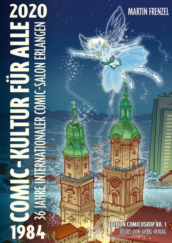 """Band 1 der neuen Publikationsreihe """"Edition Comicoskop"""": Das im Herbst 2014 erscheinende Buch """"30 Jahre Comic-Kultur für alle"""" von Martin Frenzel Cover: Ingo Milton (c) Justus von Liebig Verlag und Martin Frenzel 2014."""