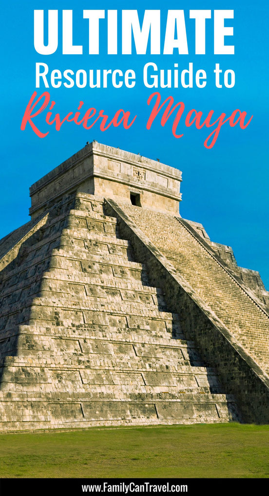All the information and resources you need to plan the best family trip to the Mayan Riviera! | Family Travel | Travel with kids | Mexico | Cancun | Playa del Carmen #mexico #familytravel #mayanriviera #playadelcarmen