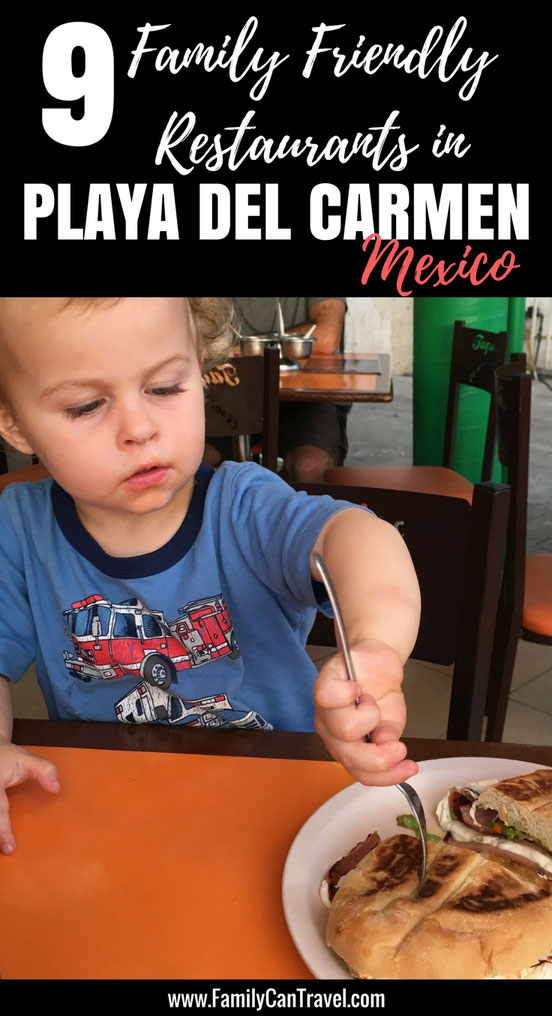 Looking for the best family friendly restaurants in Playa del Carmen, Mexico? Here are our 9 recommendations for restaurants! | Family Travel | Mexico with Kids | Playa del Carmen | Yucatan Peninsula | #travelwithkids #familytravel #mexico