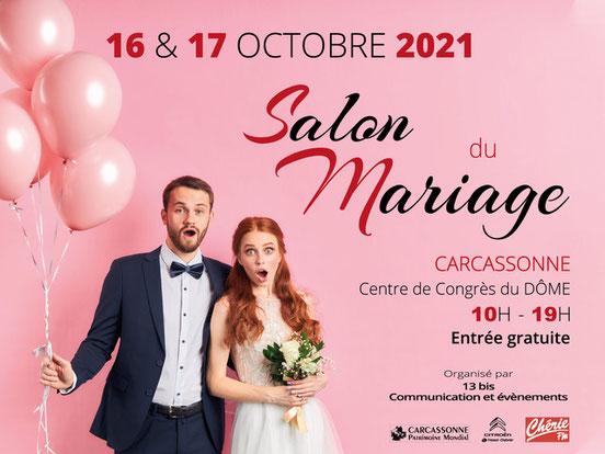 Salon du Mariage de Carcassonne 16 et 17 Octobre 2021