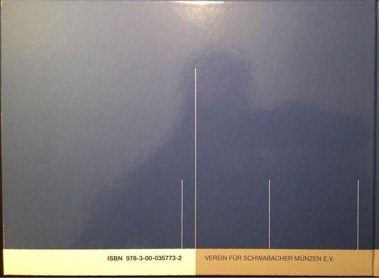 Das Stiftungsbuch kann über den Verein für Schwabacher Münzen e.V. zum Einzelpreis von 39 € zzgl. Versandkosten bezogen werden. Bitte wenden Sie sich hierzu an unseren Schatzmeister Markus Schleif, -->EMail: markus.schleif(at)schwabacher-muenzverein.de