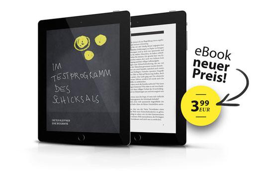 """stilisierte Abbildung eines E-Book-Readers mit Umschlaggestaltung des Buches """"Im Testprogramm des Schicksals"""", daneben steht """"eBook neuer Preis 3,99 EUR"""""""
