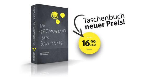 """stilisierte Abbildung des Taschenbuchs """"Im Testprogramm des Schicksals"""", daneben steht """"Taschenbuch neuer Preis 3,99 EUR"""""""
