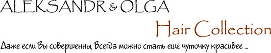 ALEKSANDR & OLGA  Hair Collection