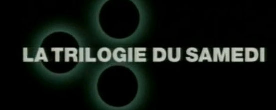 Dossier Nostalgie / Horreur / La Trilogie du samedi sur M6