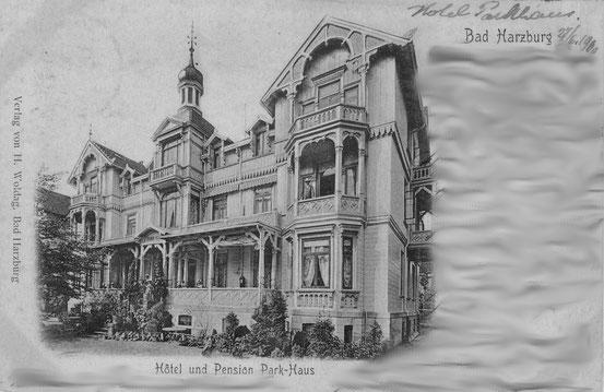 Postkarte vom Hotel Park-Haus (heute Parkhof) in Bad Harzburg um 1900