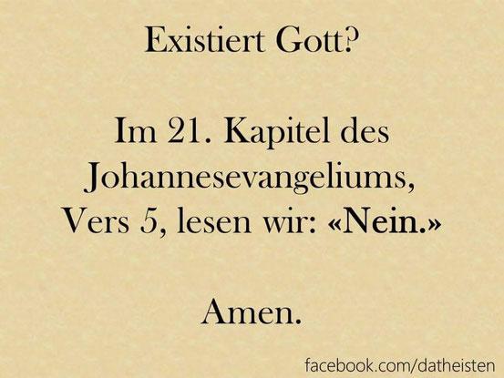 Aber natürlich können auch wir Glaubenskritiker Verse aus dem Zusammenhang reißen. ;)