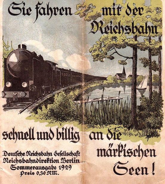 Werbeplakat der Deutschen Reichsbahn-Gesellschaft von 1929. Damals wie auch heute ist die Bahn das Mittel der Wahl, um die schöne Seenlandschaft Brandenburgs zu bereisen.
