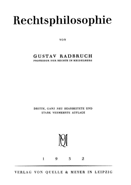 """Die """"Rechtsphilosophie"""" von 1932"""