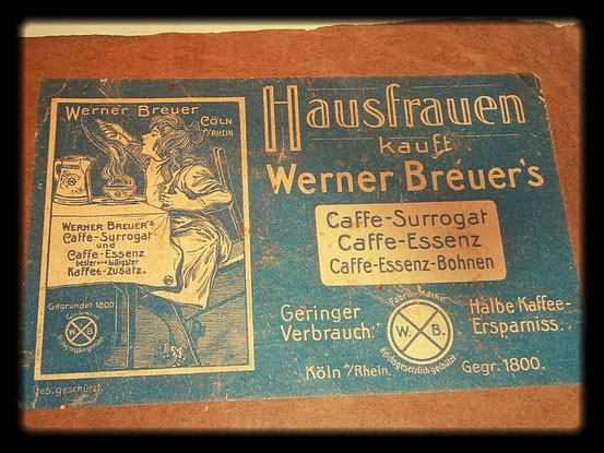Werner Breuer Caffe-Surrogat Gegründet 1800