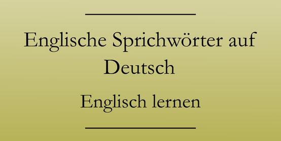 Englisch lernen, Sprichwörter