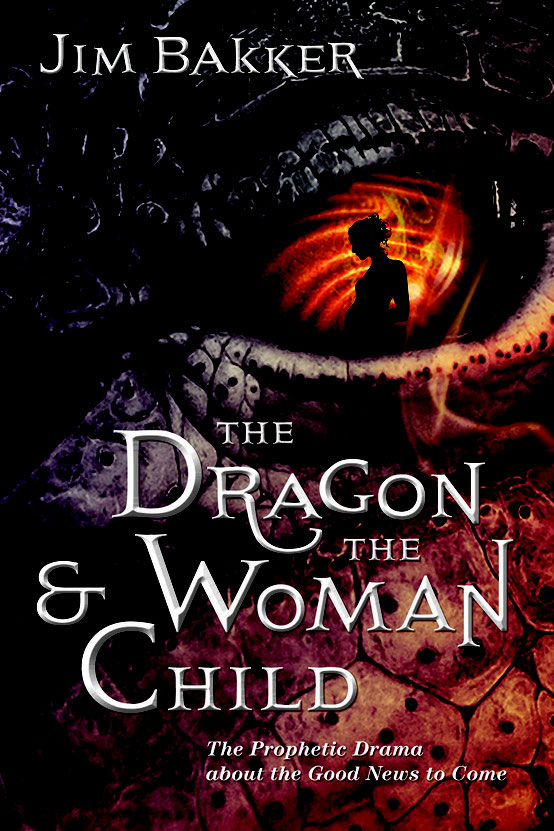 """The Dragon and the Woman Child"" by Jim Bakker (not used)"